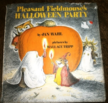 Pleasant Fieldmouse's Halloween Party by Jan Wahl